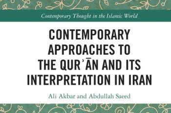 نگاهی به کتاب «رویکردهای معاصر قرآن و تفسیر آن در ایران»